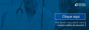 perícia médica bancário